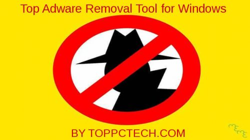 5 Free Adware Removal Tool For Windows