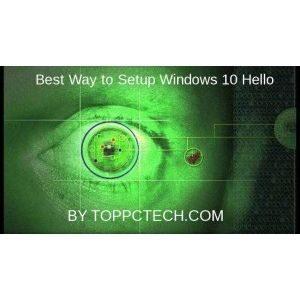 Best Way to Setup Windows 10 Hello